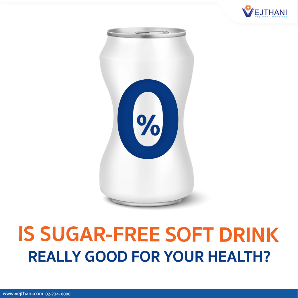 IS SUGAR-FREE SOFT DRINK REALLY GOOD FOR YOUR HEALTH?